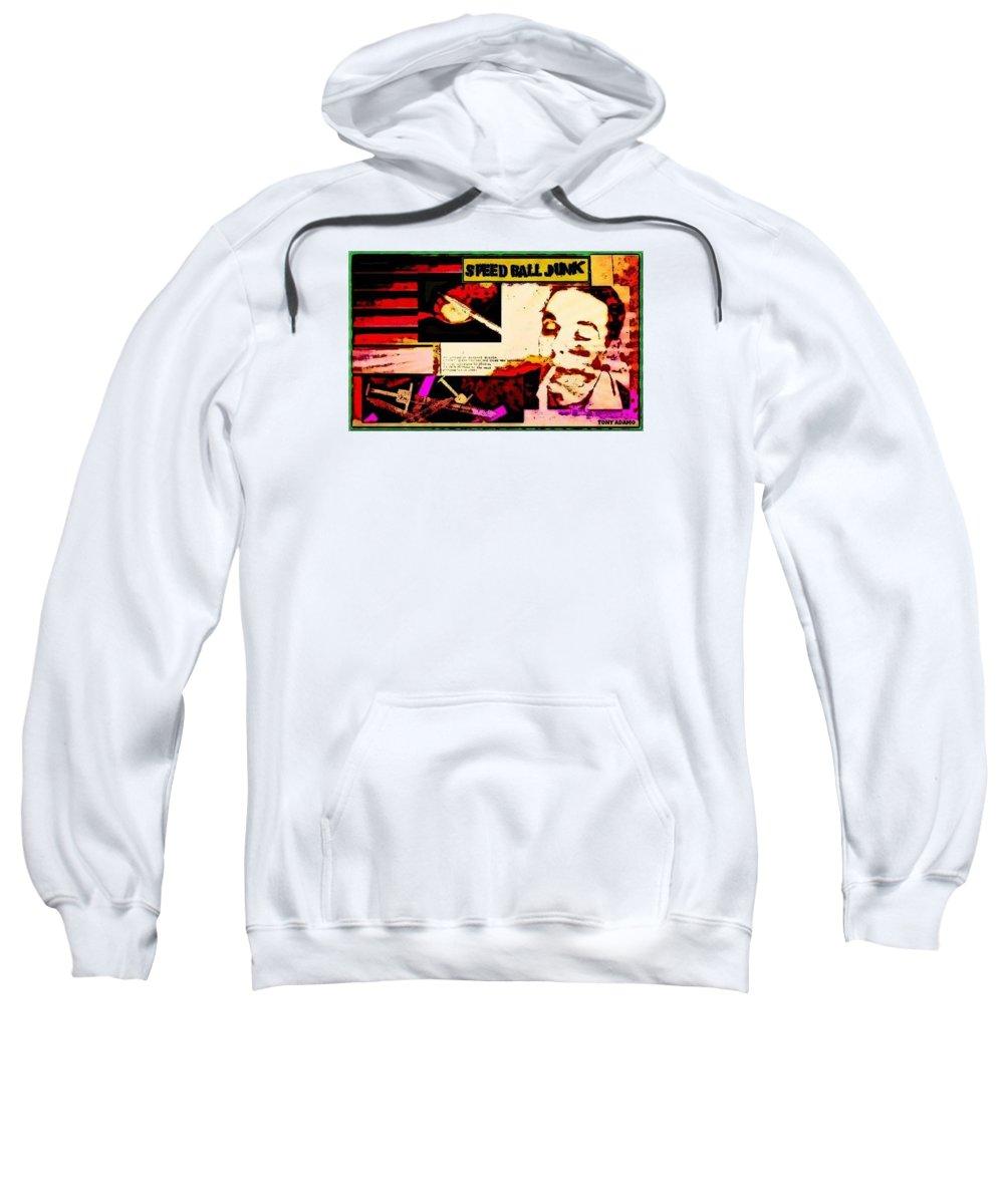 Speed Ball Junk Sweatshirt featuring the digital art Speed Ball Junk by Tony Adamo