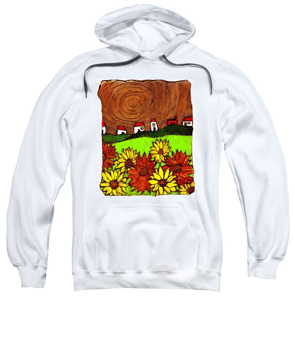 Flowers Sweatshirt featuring the painting Sunflowers And Fields by Wayne Potrafka