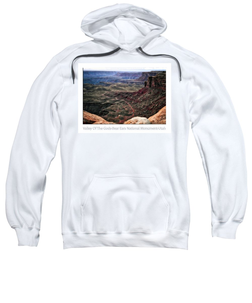 Utah Sweatshirt featuring the photograph Sunset Tour Valley Of The Gods Utah Text 04 by Thomas Woolworth