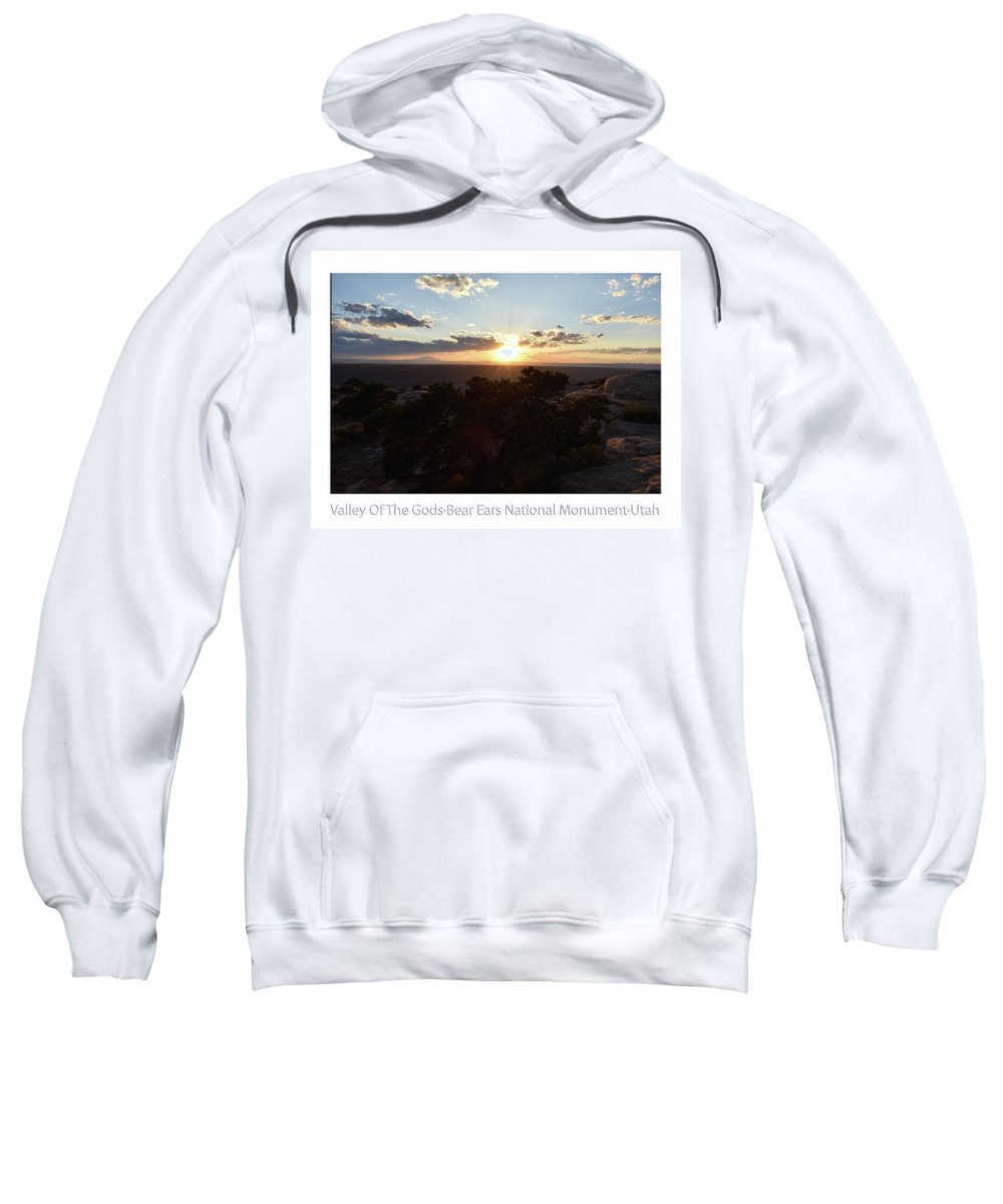 Valley Of The Gods Sweatshirt featuring the photograph Sunset Valley Of The Gods Utah 01 Text by Thomas Woolworth