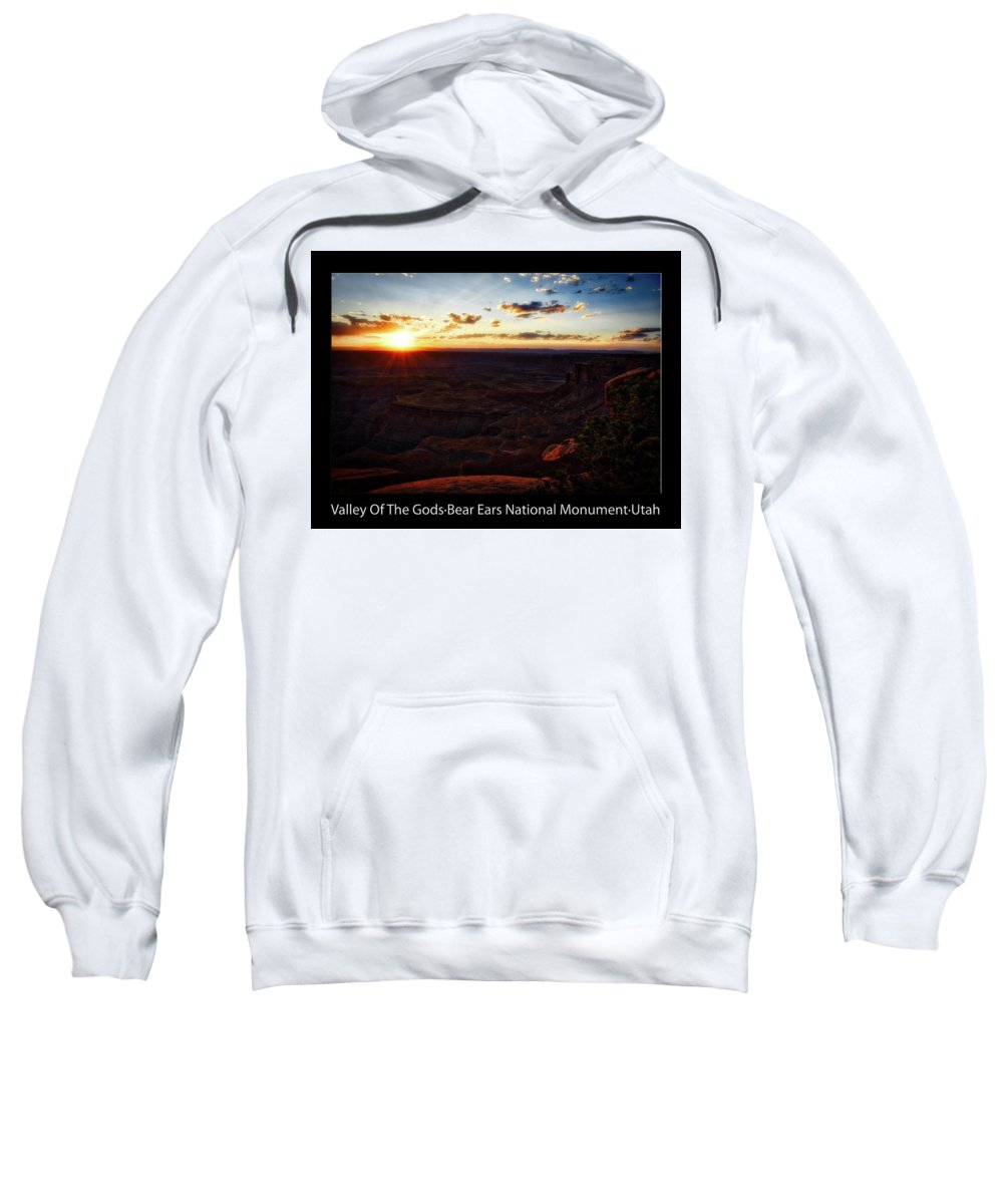 Valley Of The Gods Sweatshirt featuring the photograph Sunset Valley Of The Gods Utah 11 Text Black by Thomas Woolworth