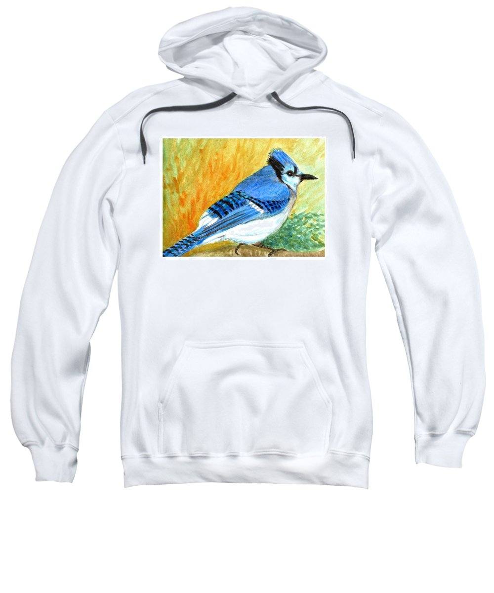 Bird Sweatshirt featuring the painting The Blue Jay by Asha Sudhaker Shenoy