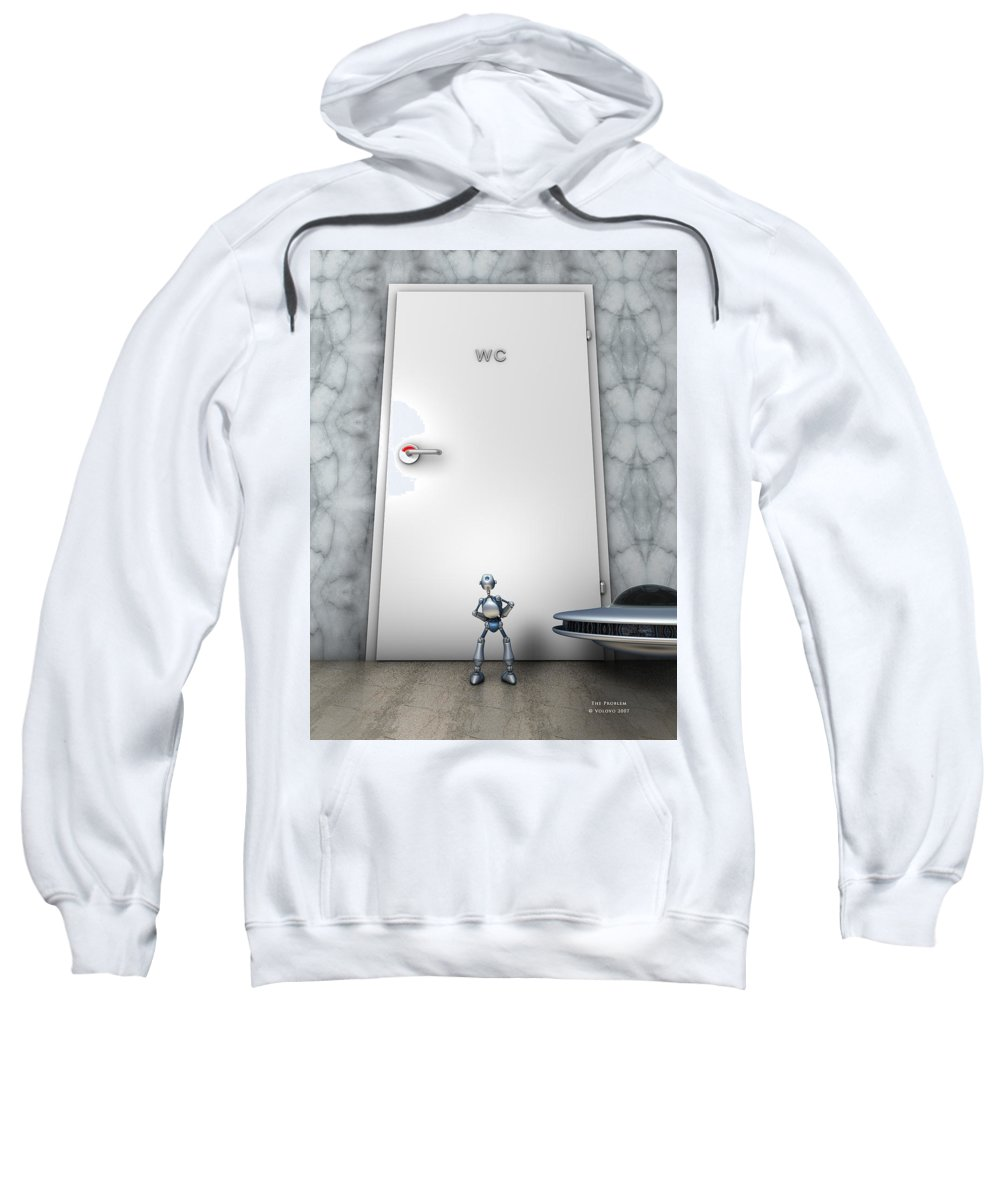 Humor Sweatshirt featuring the digital art The Problem by Nandor Volovo