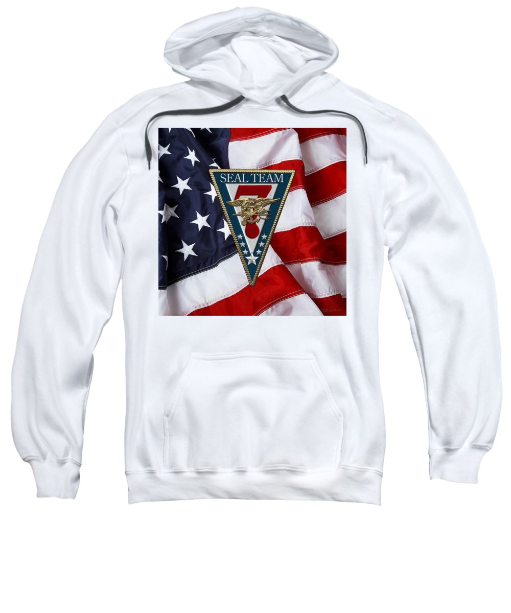 'military Insignia & Heraldry - Nswc' Collection By Serge Averbukh Sweatshirt featuring the digital art U. S. Navy S E A Ls - S E A L Team Seven - S T 7 Patch Over U. S. Flag by Serge Averbukh
