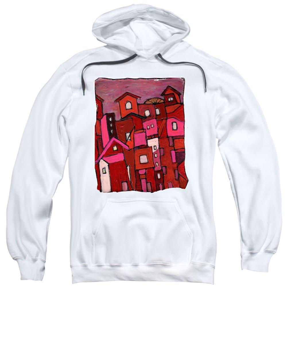 Village Sweatshirt featuring the painting Village In Pink by Wayne Potrafka