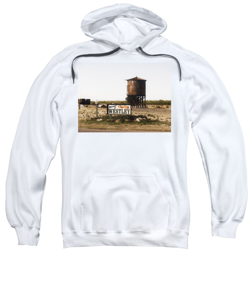 Landscape Sweatshirt featuring the photograph Welcome To Westley by Karen W Meyer