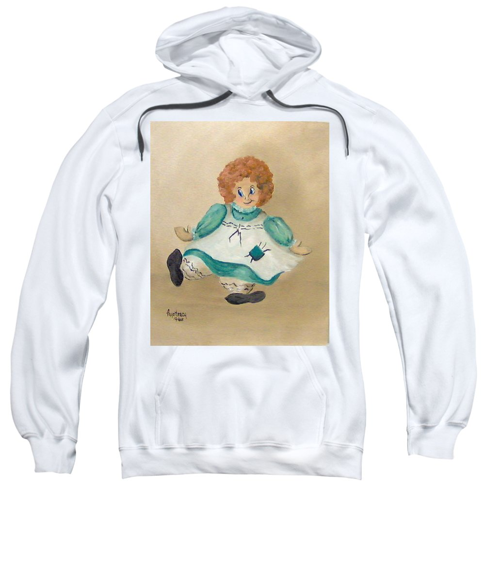Still Life Sweatshirt featuring the painting White Doll by Faye Tracy