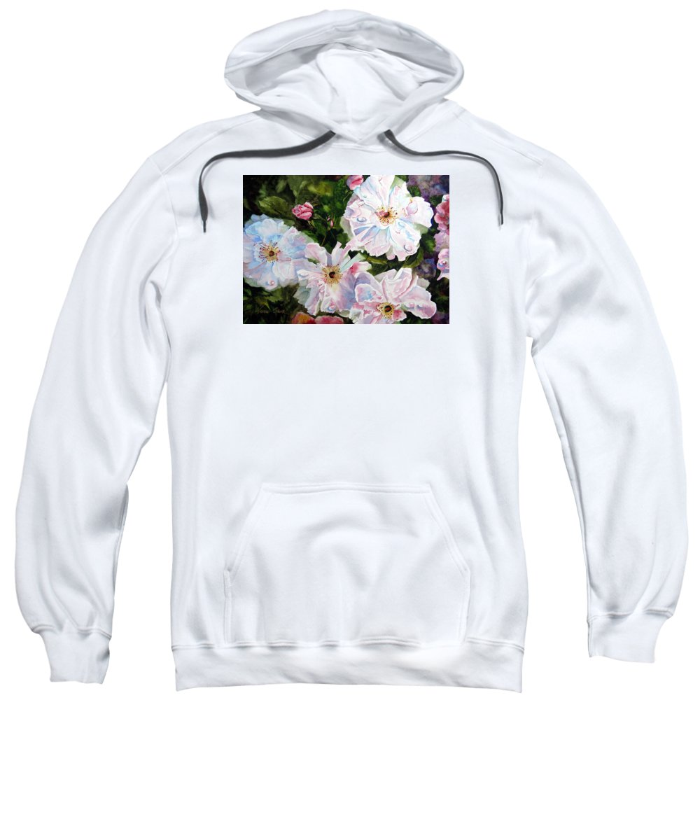 Flowers Sweatshirt featuring the painting Wild Roses by Karen Stark