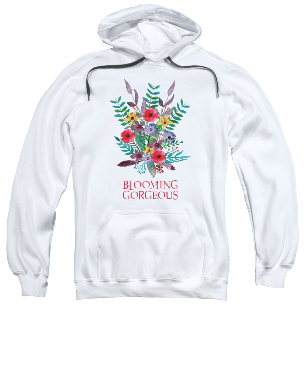 Blossom Sweatshirt featuring the mixed media Blooming Gorgeous by Amanda Lakey