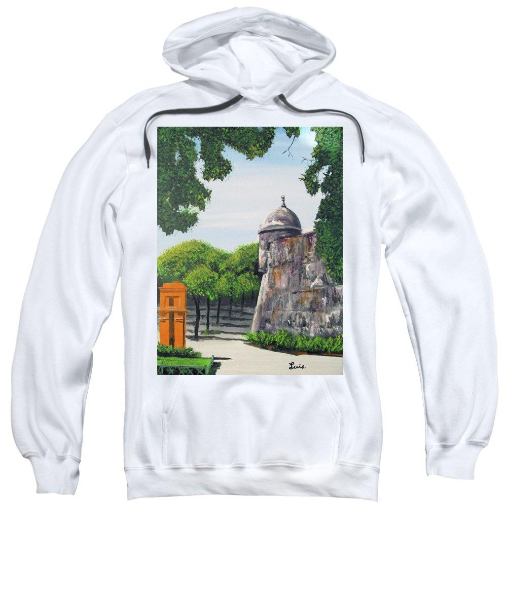 Garita Sweatshirt featuring the painting Garita Del Morro by Luis F Rodriguez