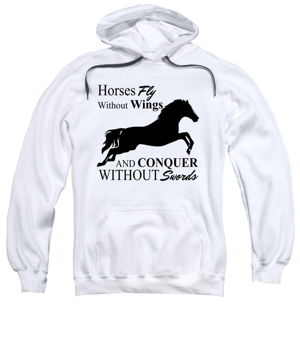 Equestrian Sweatshirt featuring the digital art Horses Fly Without Wings by Passion Loft