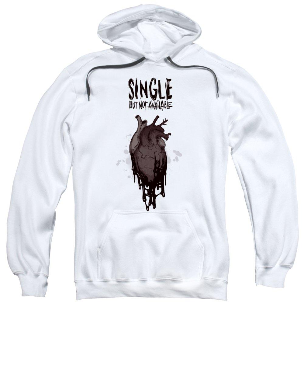 Single Sweatshirt featuring the drawing Single by Ludwig Van Bacon