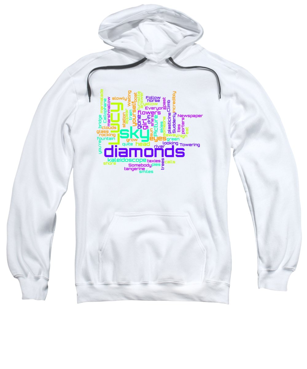 The Beatles Sweatshirt featuring the digital art The Beatles - Lucy in the Sky with Diamonds Lyrical Cloud by Susan Maxwell Schmidt