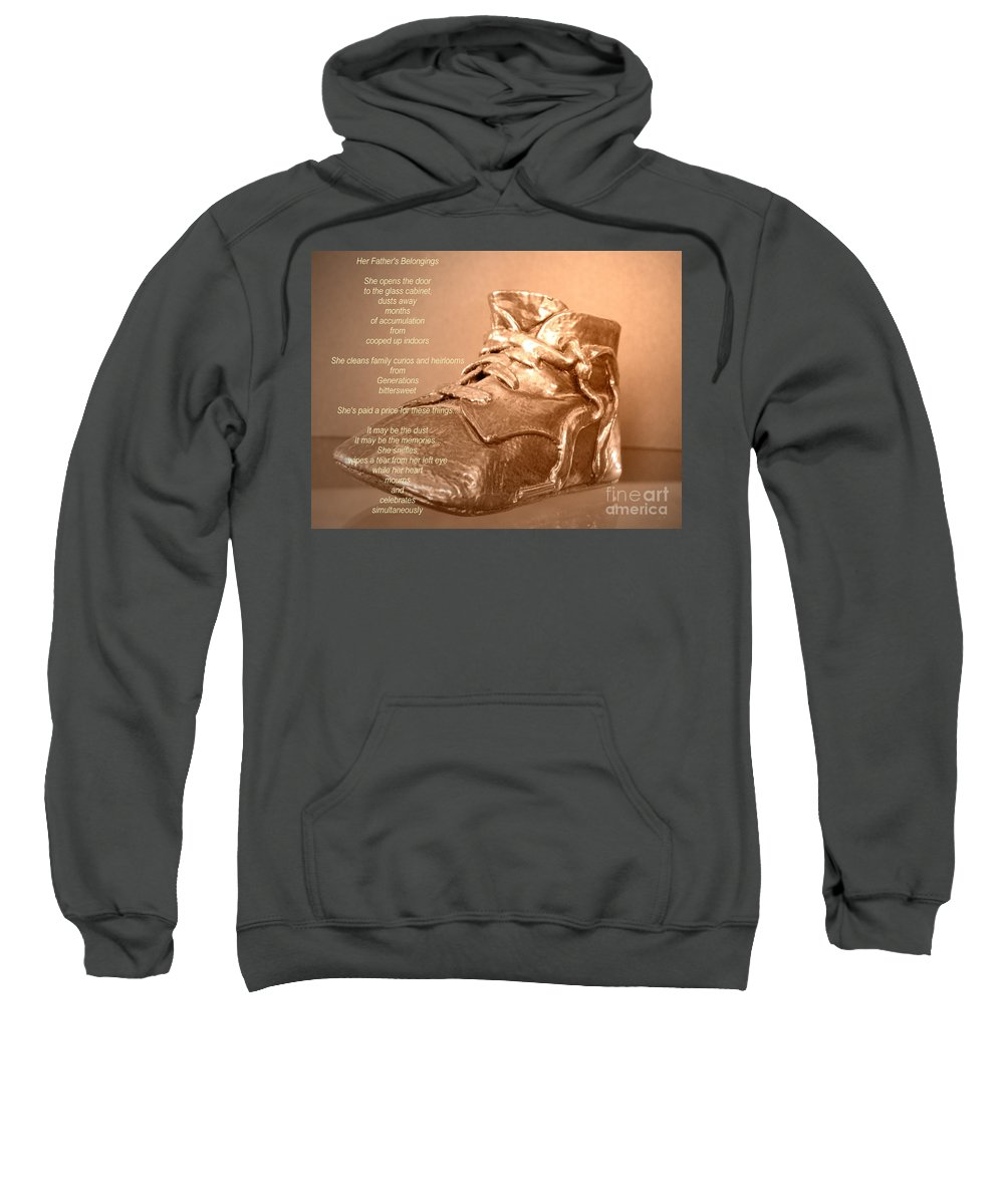 Her Father's Belongings Sweatshirt featuring the mixed media Her Father's Belongings by Chalet Roome-Rigdon