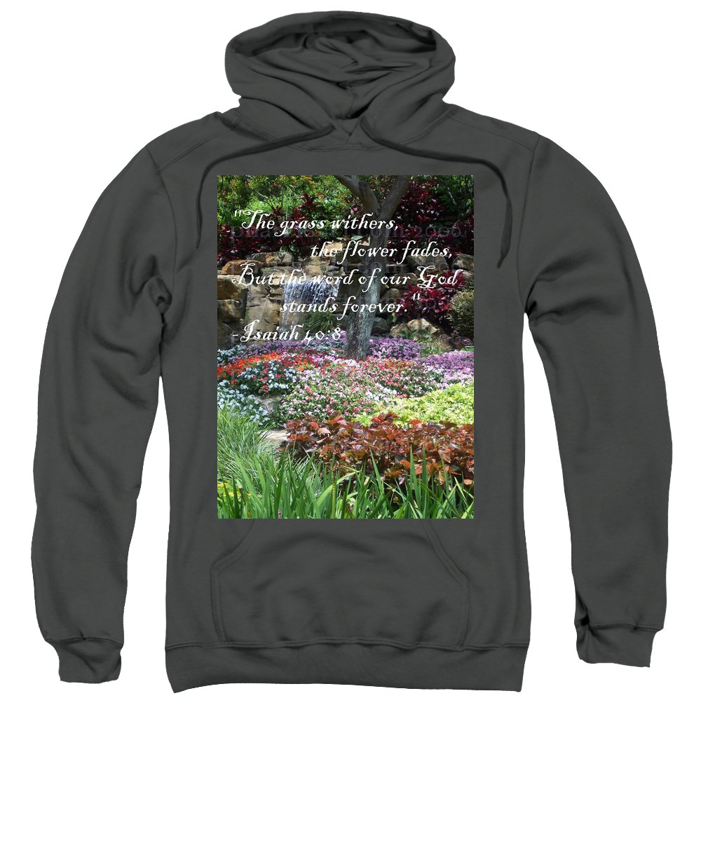 Inspirational Sweatshirt featuring the photograph Stands Forever by Pharris Art