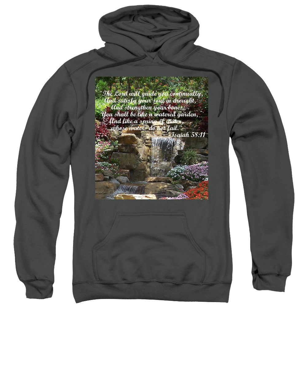 Inspirational Sweatshirt featuring the photograph Watered Garden by Pharris Art