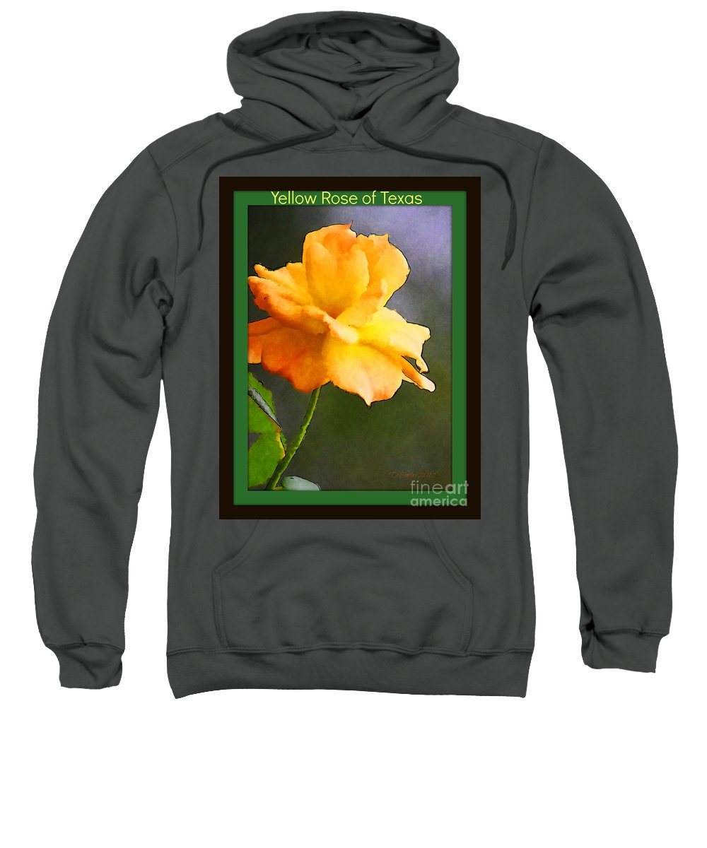 Flower Sweatshirt featuring the photograph Yellow Rose Of Texas by Donna Bentley