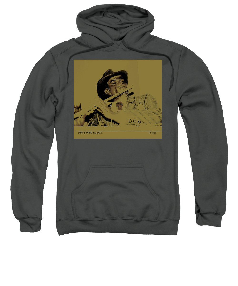Sweatshirt featuring the painting Living And Loving That Jazz by Diane Strain