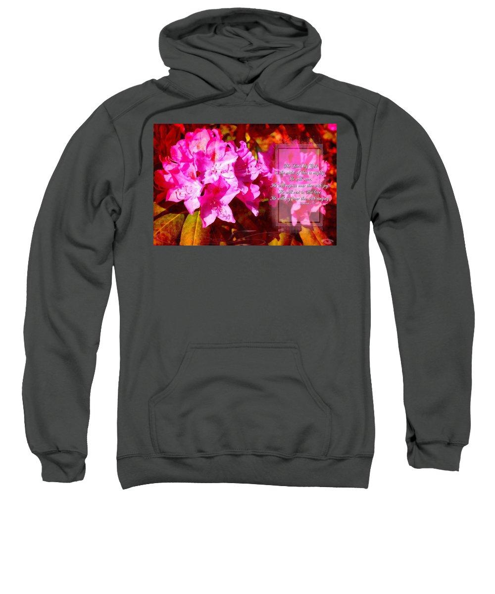 Jesus Sweatshirt featuring the digital art Zephaniah 3 17 by Michelle Greene Wheeler