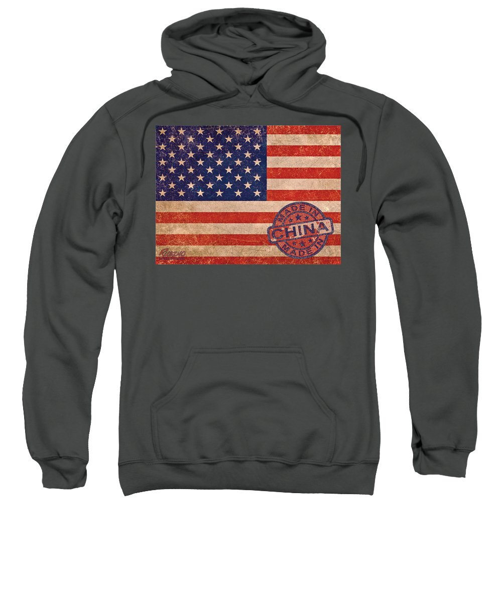 American Flag Sweatshirt featuring the painting American Flag Made In China by Tony Rubino