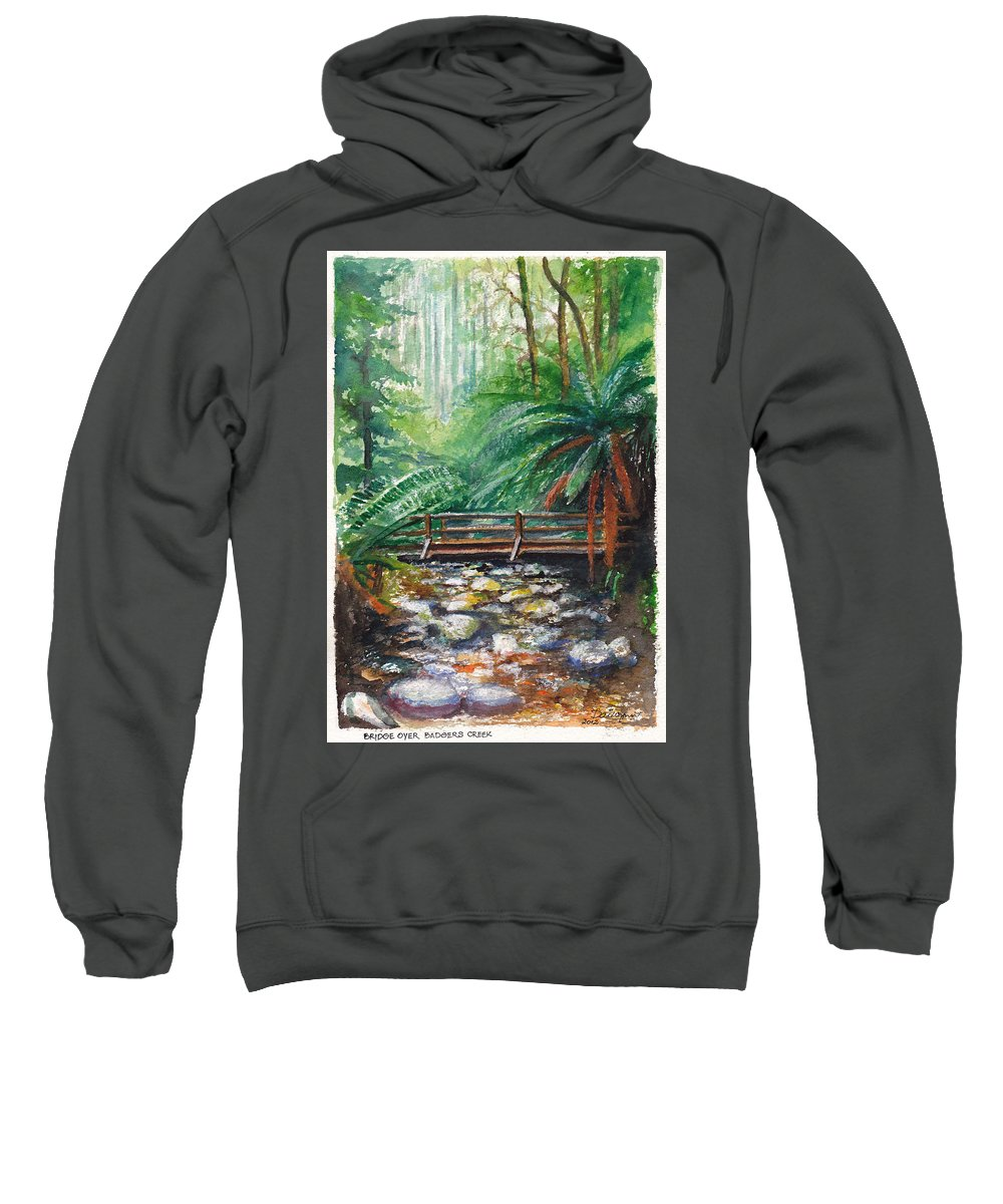 Rainforest Sweatshirt featuring the painting Bridge Over Badger Creek by Dai Wynn