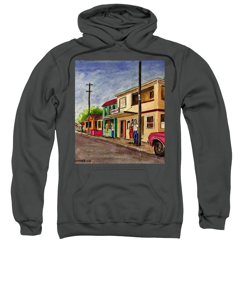 Catano Puerto Rico Street Houses Car People Sweatshirt featuring the painting Catano Puerto Rico Street by Frank Hunter