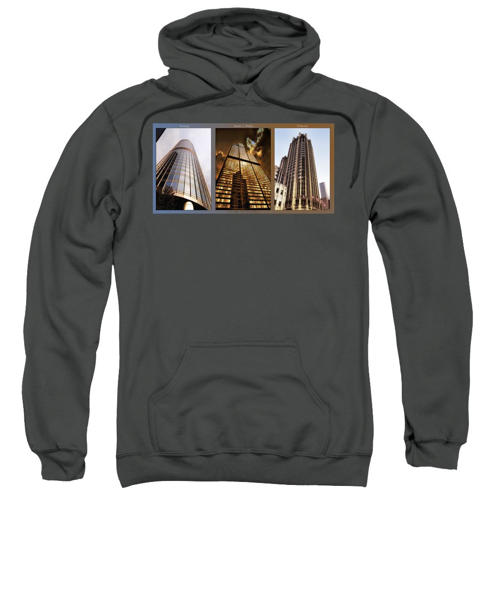 Chicago Sweatshirt featuring the photograph Chicago Tall Shoulders Trump Sears Tribune Triptych 3 Panel 02 by Thomas Woolworth