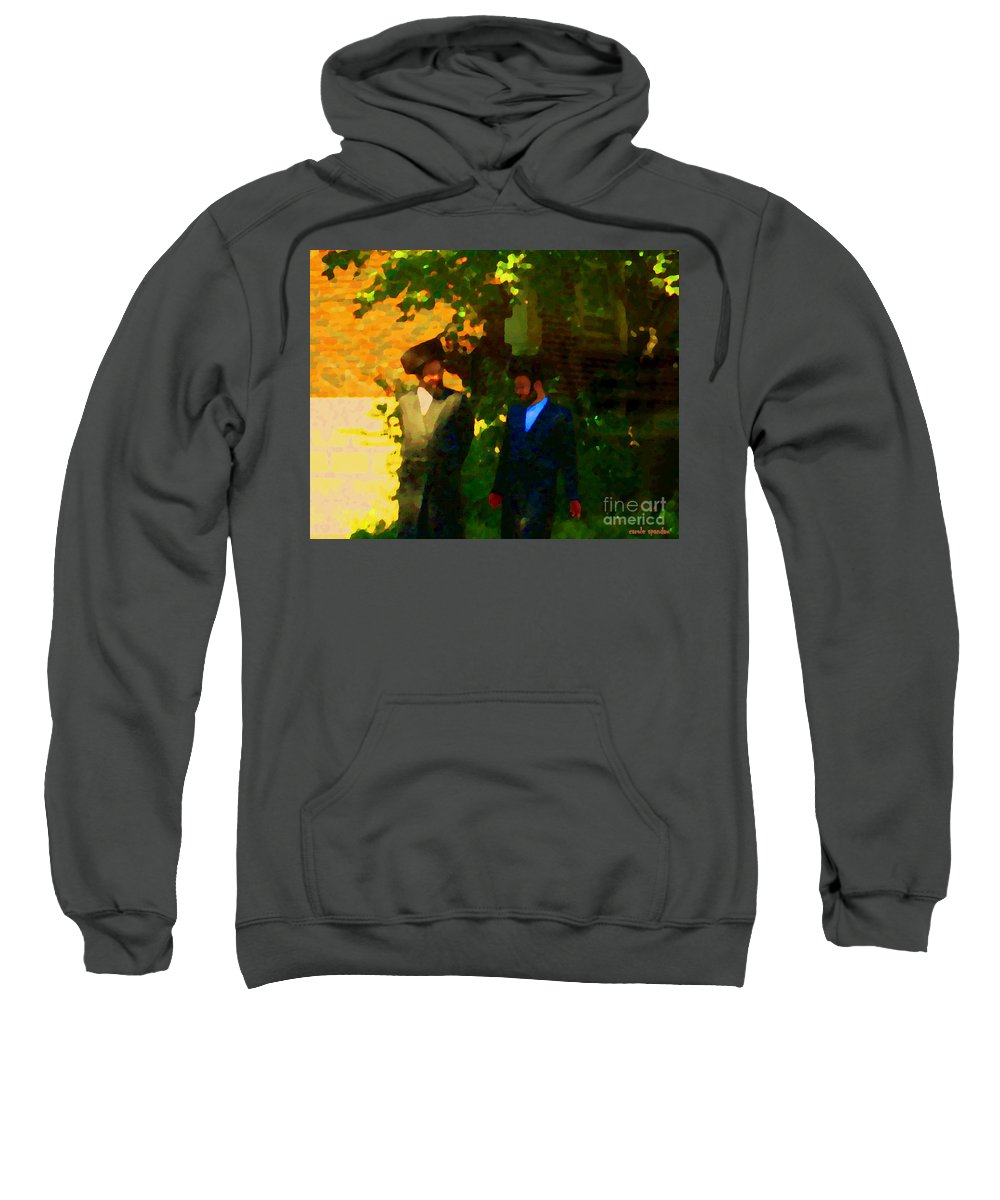 Montreal Sweatshirt featuring the painting Covenant Conversation Two Men Of God Hasidic Community Montreal City Scene Rabbinical Art Carole Spa by Carole Spandau