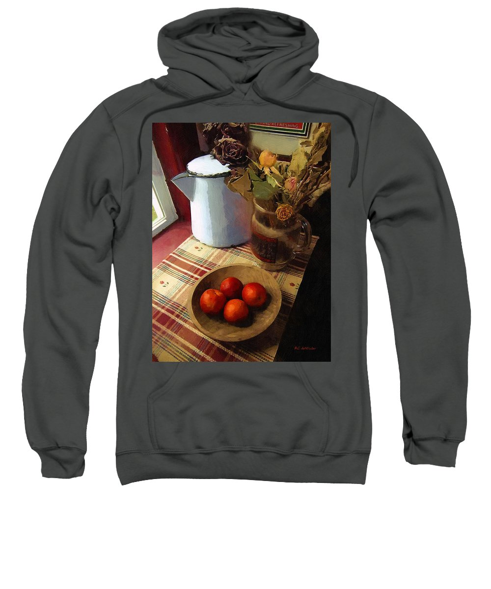 Still Life Sweatshirt featuring the painting Farmhouse Fruit And Flowers by RC DeWinter