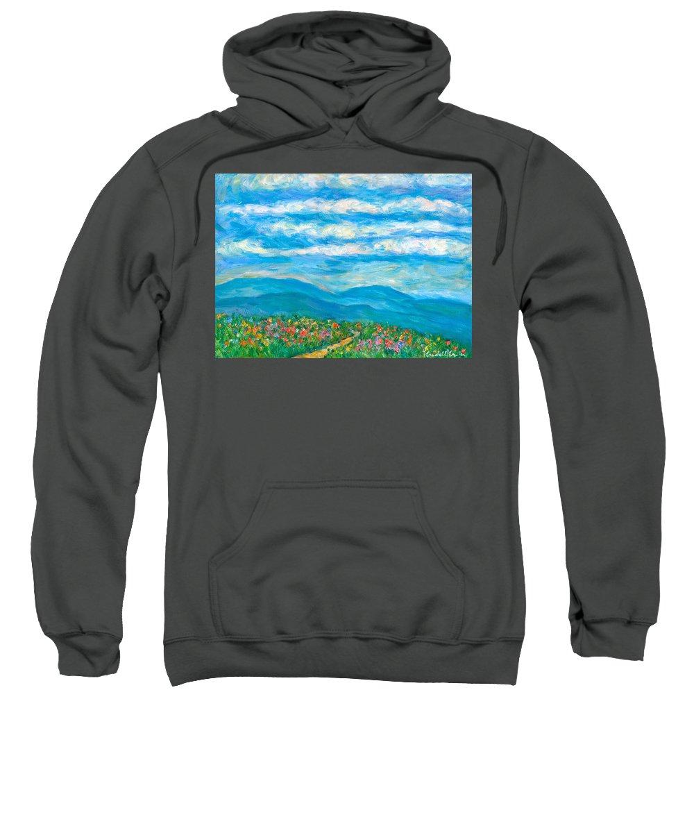 Blue Ridge Paintings Sweatshirt featuring the painting Flower Path To The Blue Ridge by Kendall Kessler