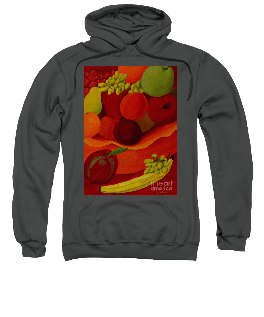 Fruit Sweatshirt featuring the painting Fruit-still Life by Anthony Dunphy