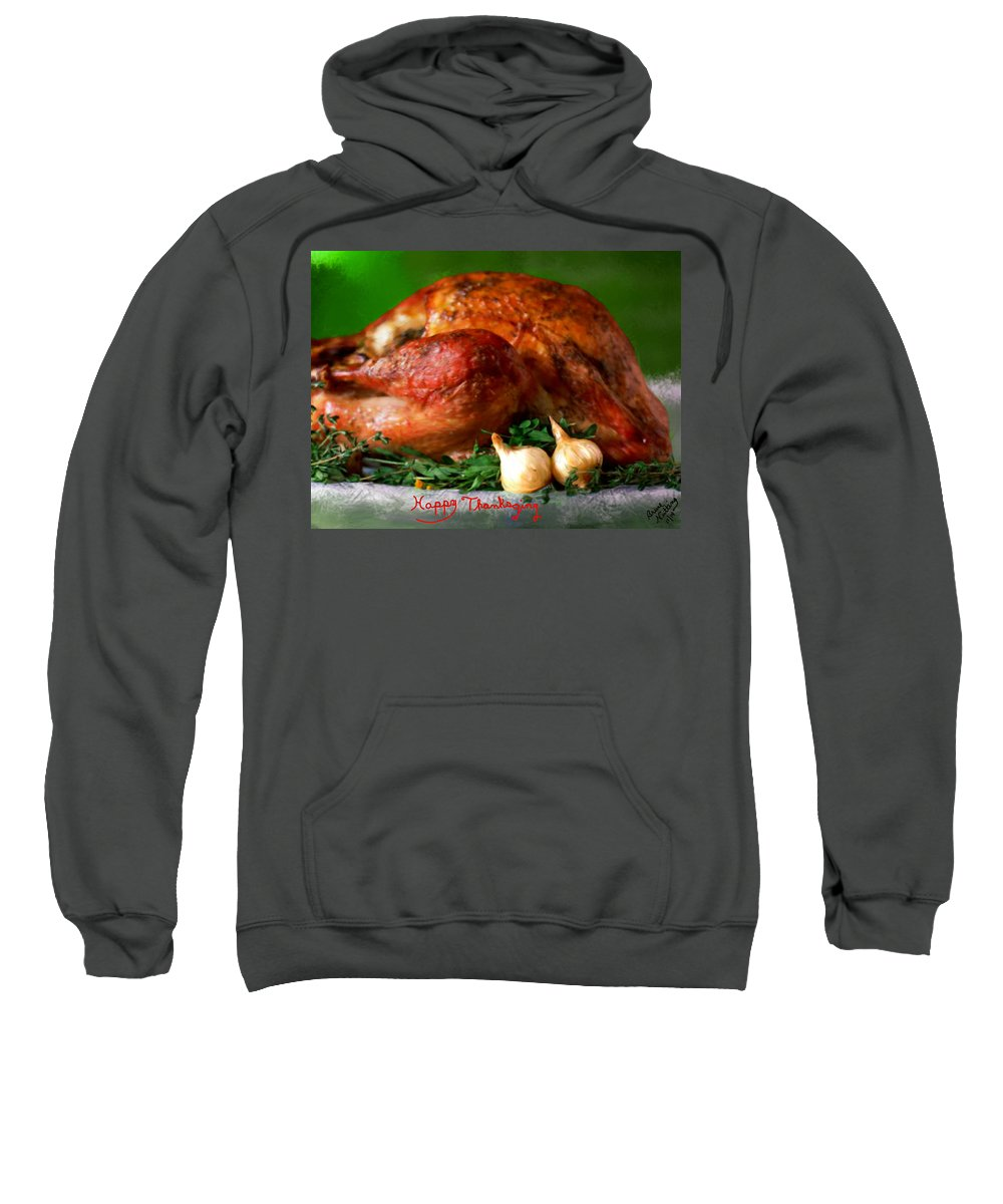 Thanks Sweatshirt featuring the painting Happy Thanksgiving by Bruce Nutting