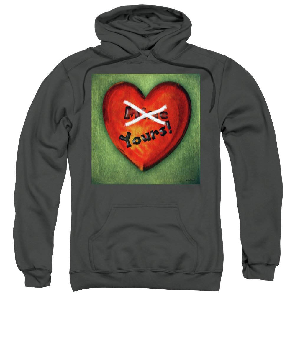 Green Sweatshirt featuring the painting I Gave You My Heart by Jeffrey Kolker