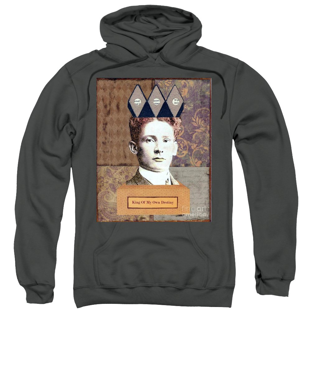 Brown Sweatshirt featuring the mixed media King Of My Own Destiny by Desiree Paquette