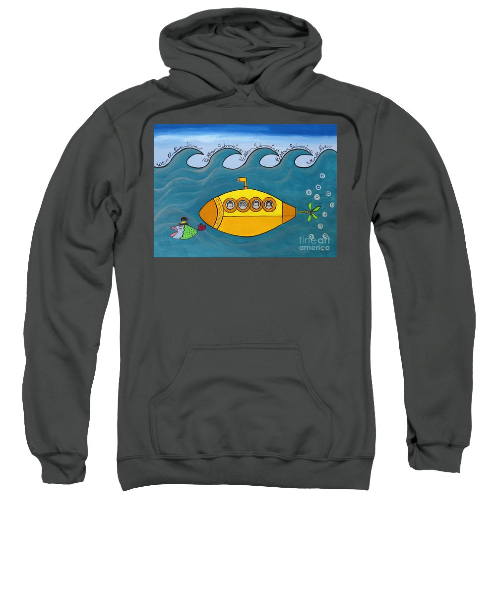 The Beatles Sweatshirt featuring the painting Lets Sing The Chorus Now - the Beatles Yellow Submarine by Ella Kaye Dickey