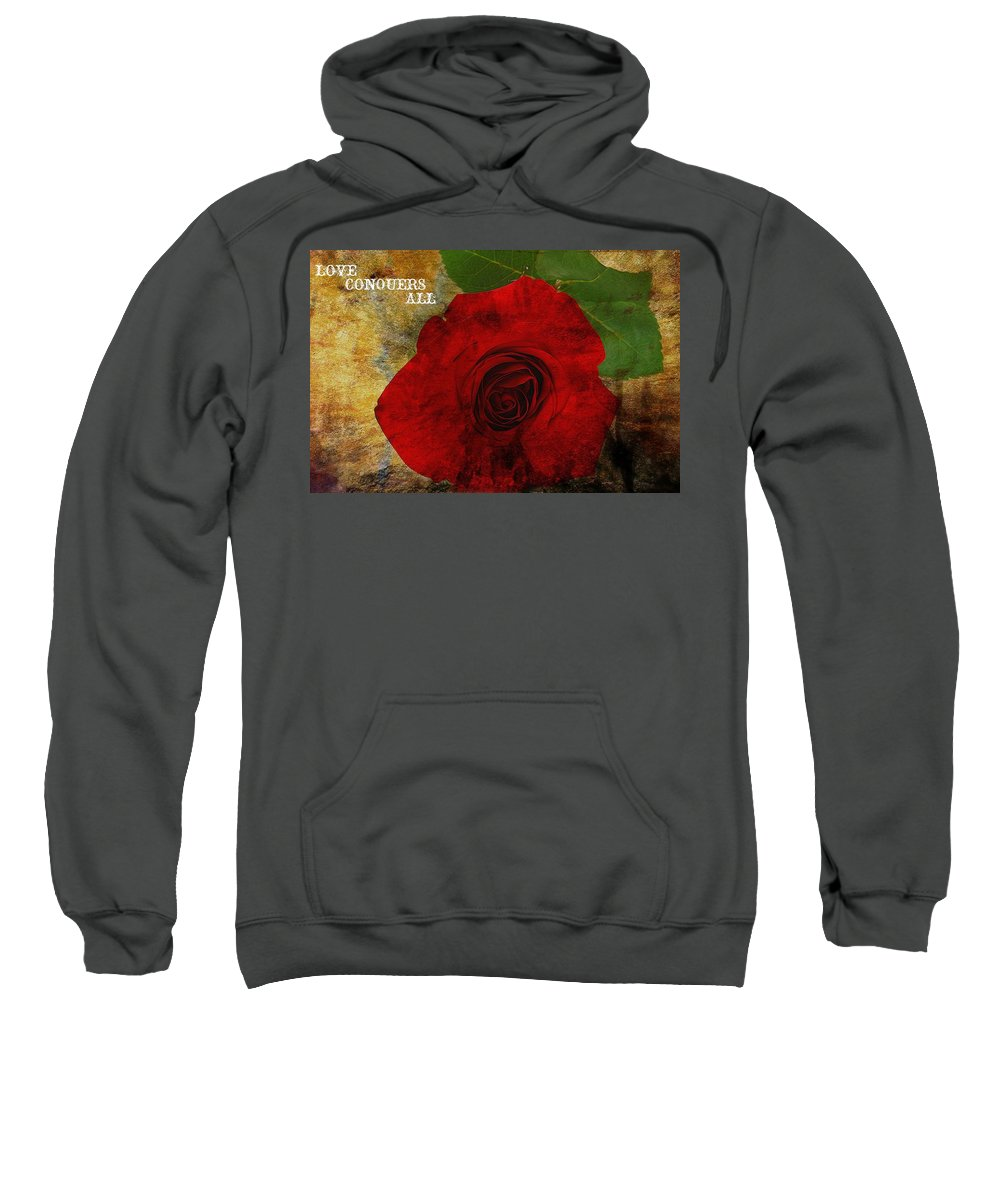 Love Conquers All Sweatshirt featuring the digital art Love Conquers All by Dan Sproul