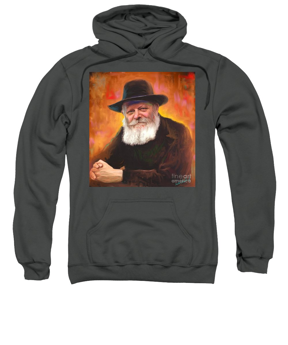 Lubavitcher Rebbe Sweatshirt featuring the painting Lubavitcher Rebbe by Sam Shacked