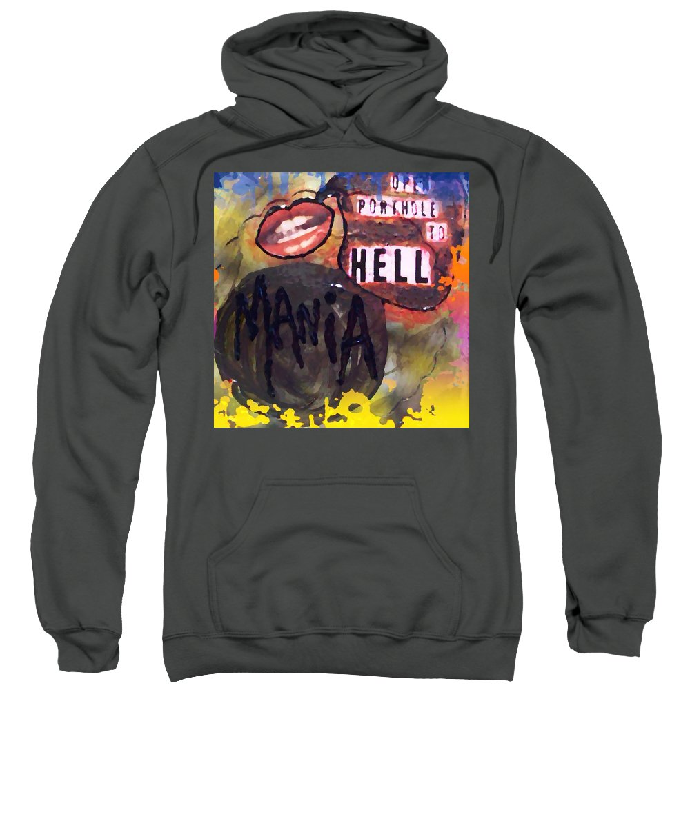 Sweatshirt featuring the digital art Mania by Lisa Piper