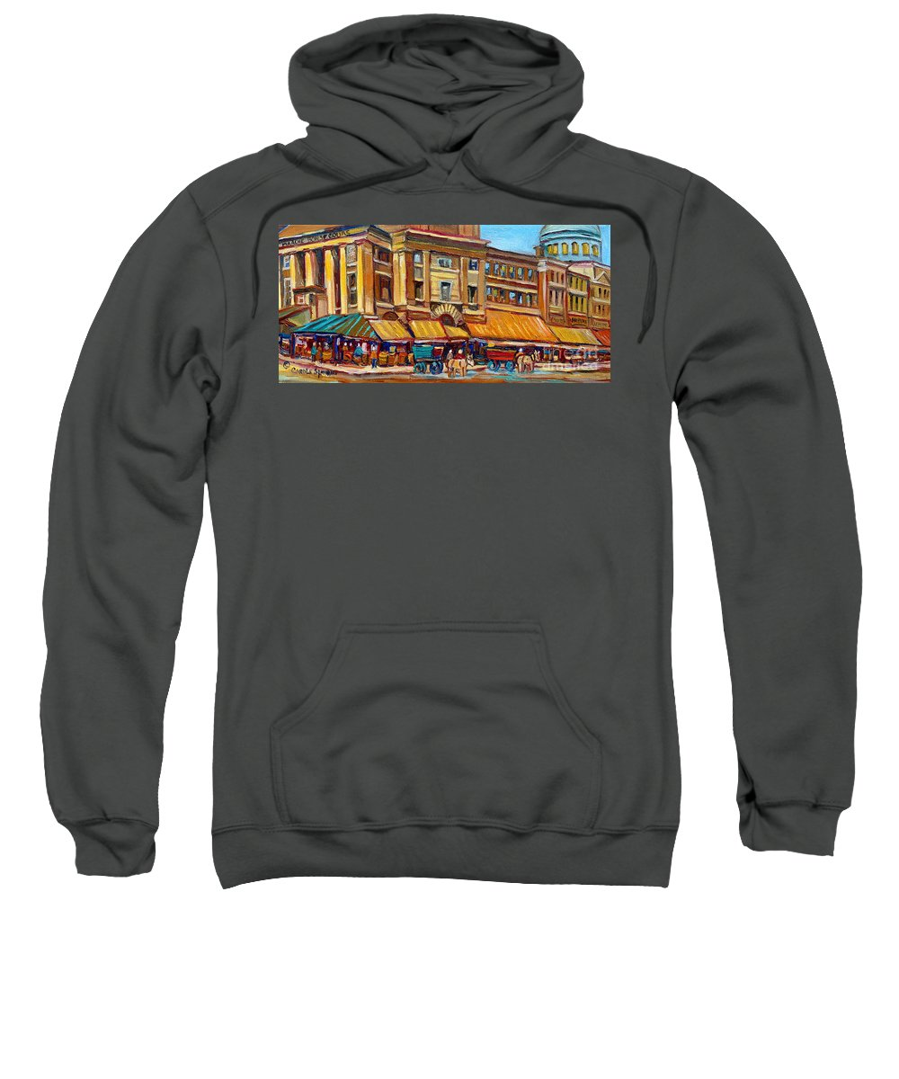 Montreal Art Sweatshirt featuring the painting Marche Bonsecours Old Montreal by Carole Spandau