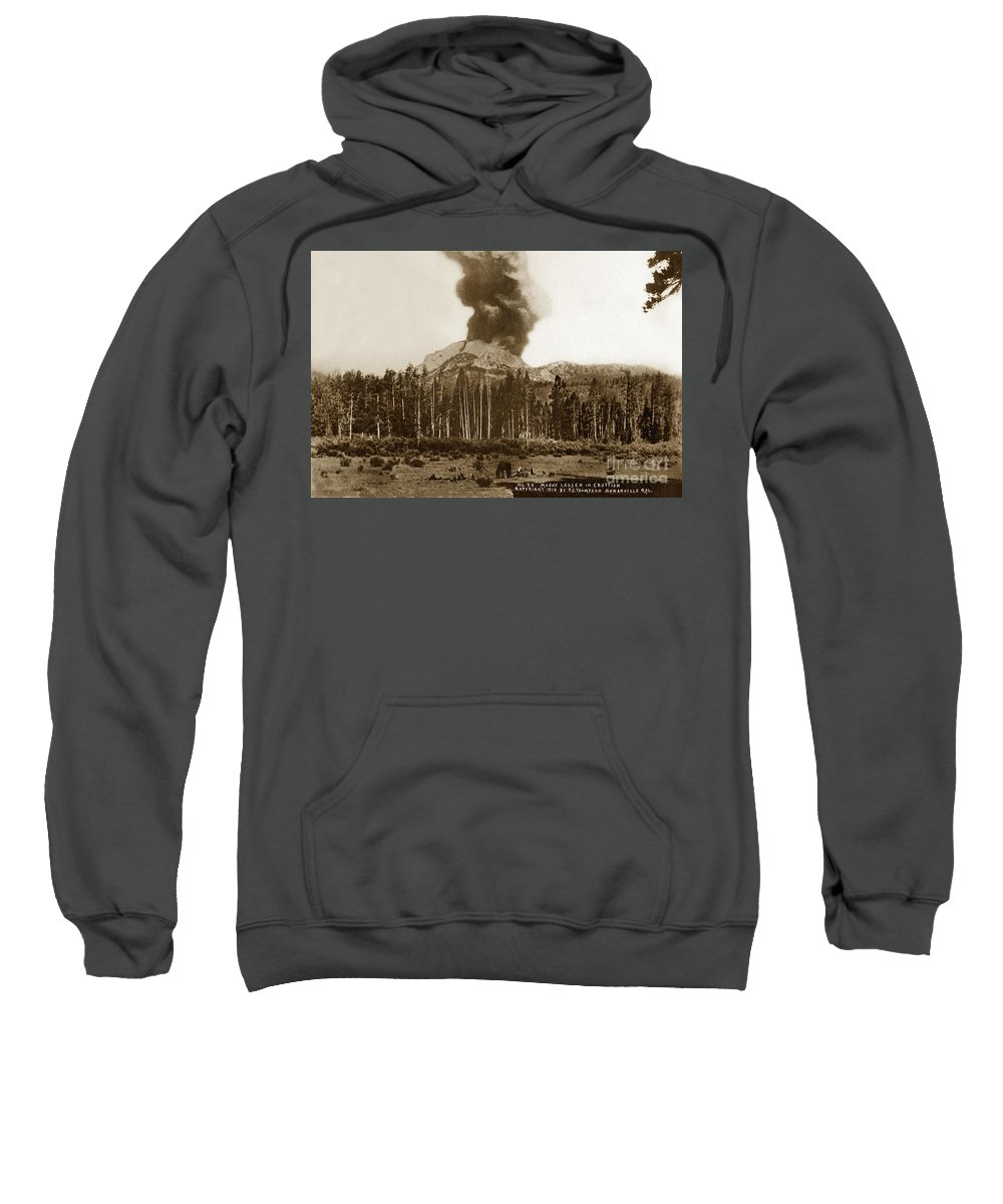 Mount Lassen Sweatshirt featuring the photograph Mount Lassen Volcano California 1914 by California Views Archives Mr Pat Hathaway Archives