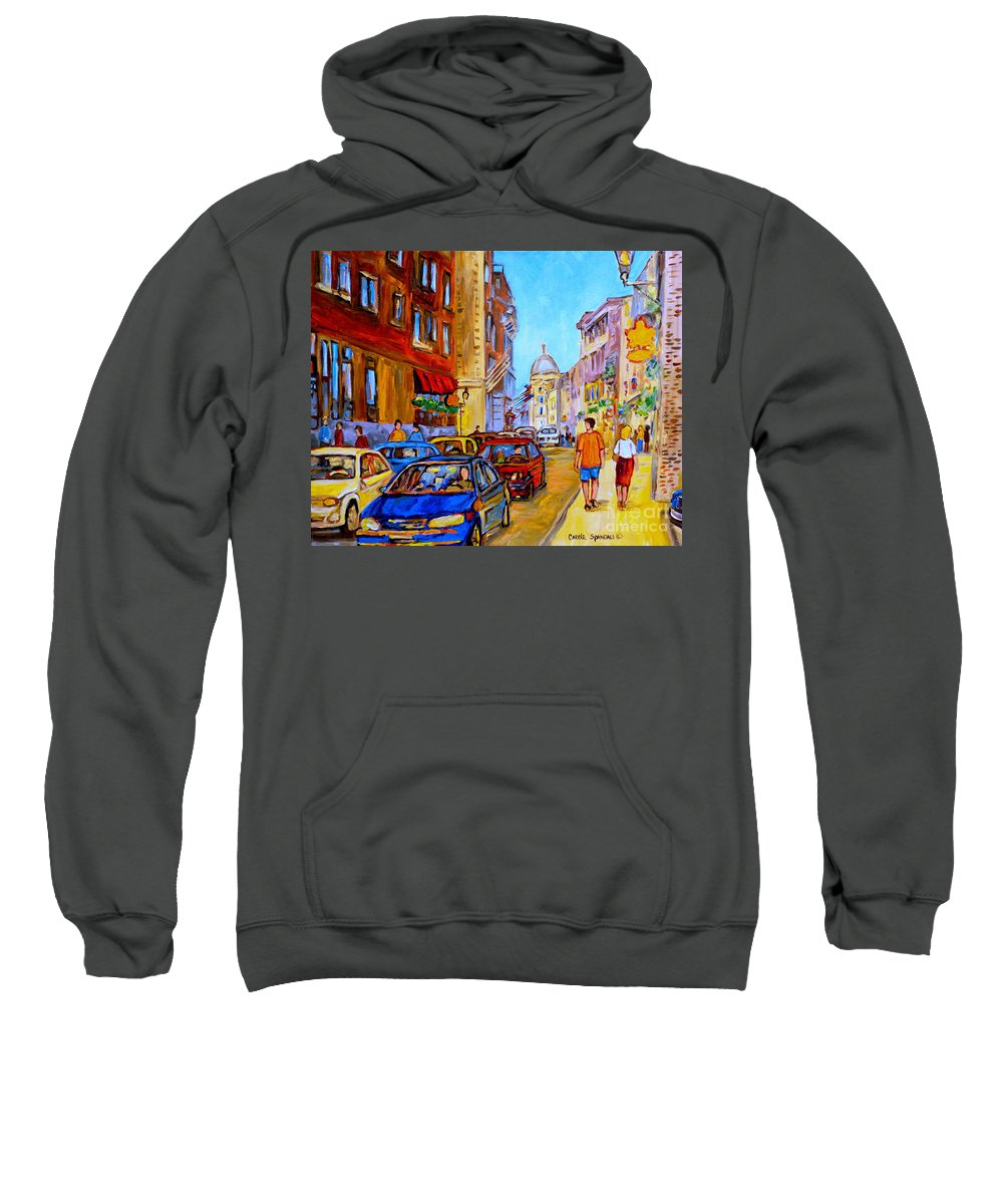 Old Montreal Street Scenes Sweatshirt featuring the painting Old Montreal by Carole Spandau