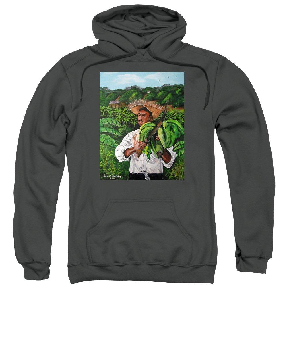 Jibaro Sweatshirt featuring the painting Platano Man by Luis F Rodriguez
