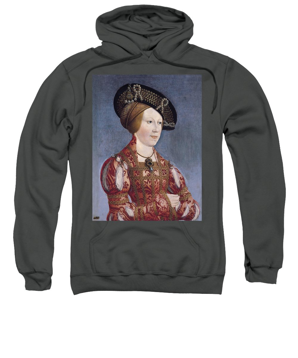 Hans Maler Sweatshirt featuring the painting Queen Anne Of Hungary And Bohemia by Hans Maler