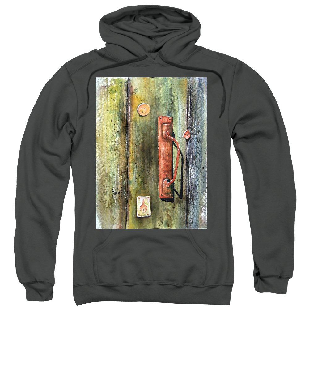 Rustic Sweatshirt featuring the painting Shed Door by Sam Sidders