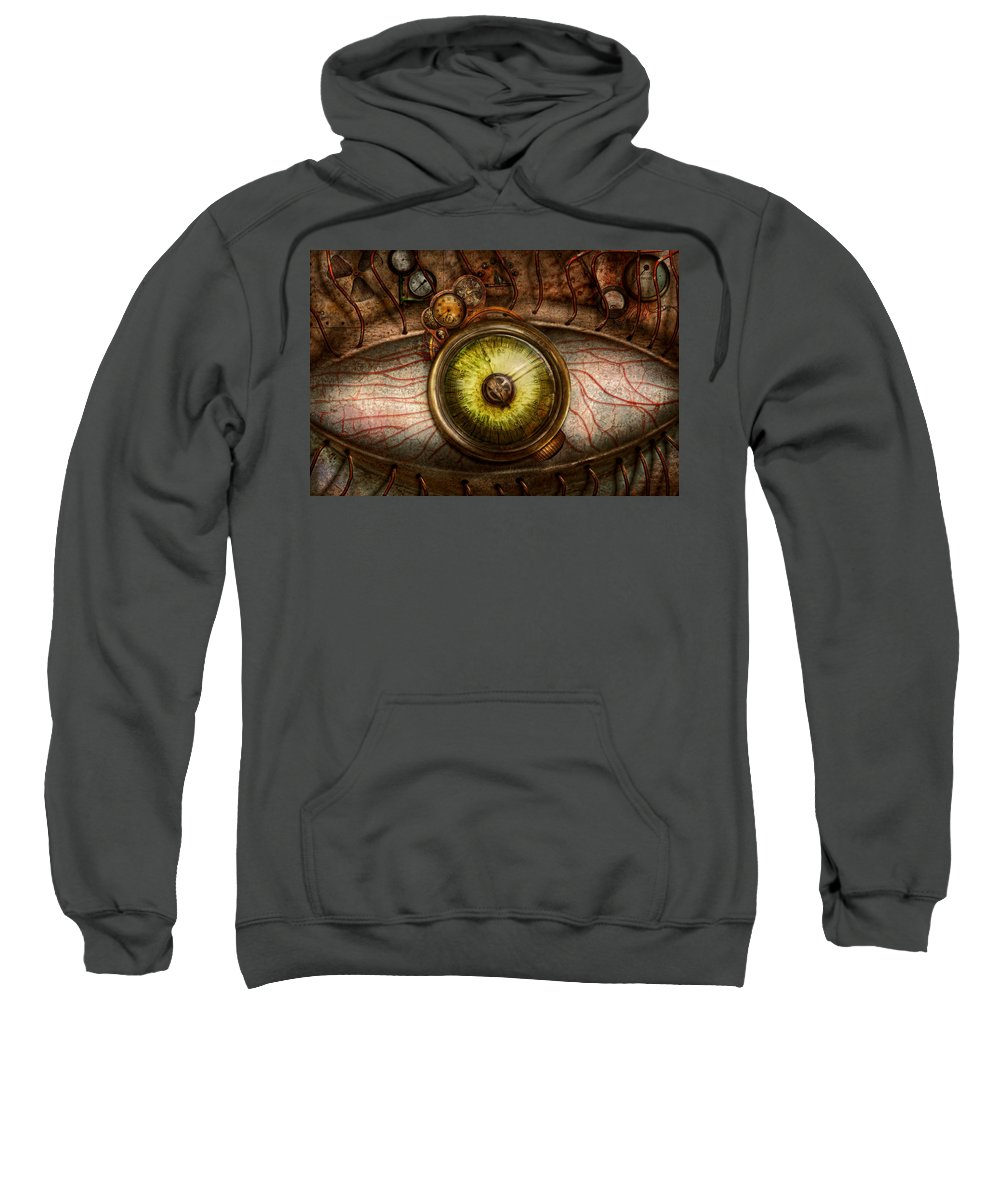 Self Sweatshirt featuring the photograph Steampunk - Creepy - Eye On Technology by Mike Savad