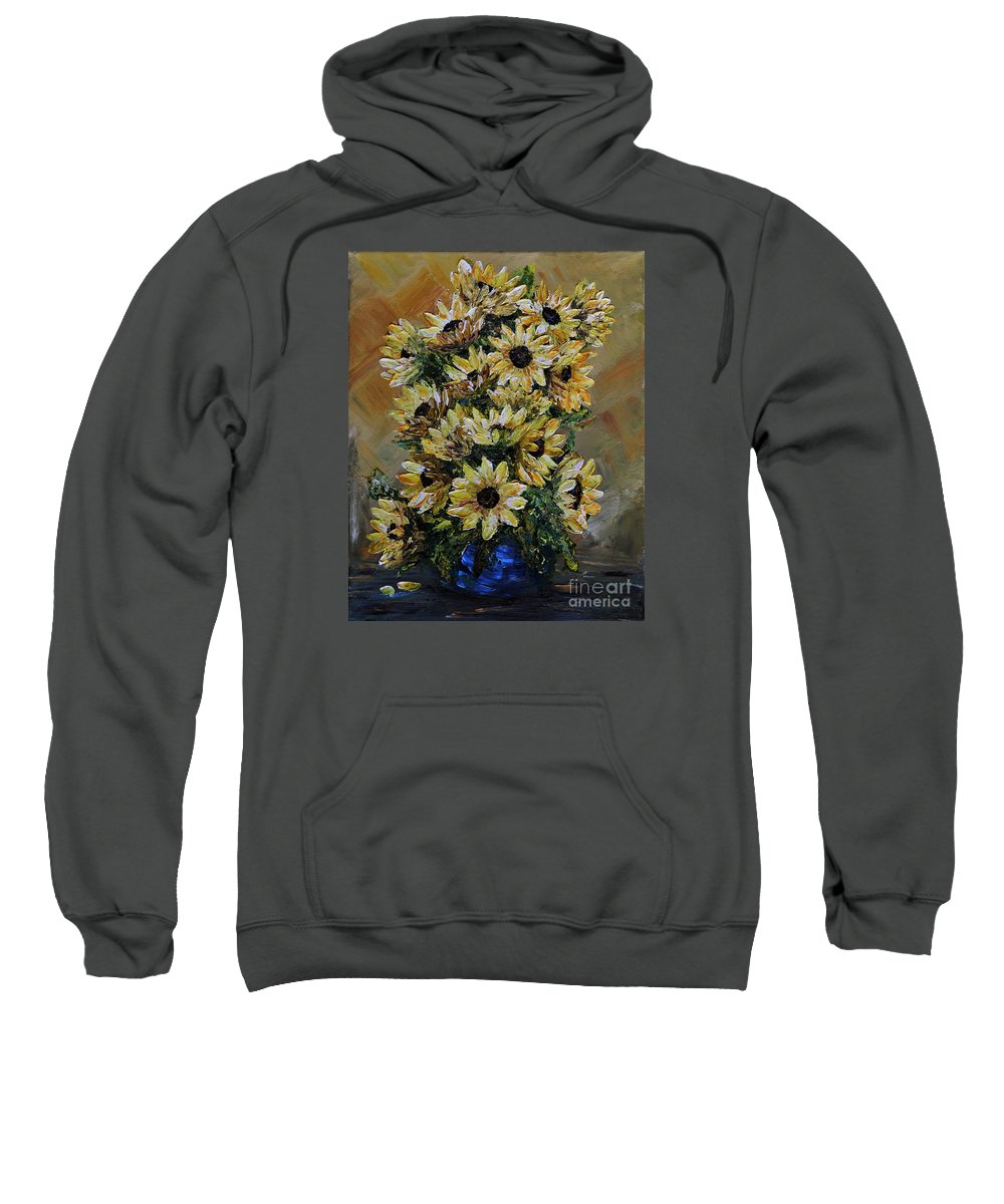 Sunflower Sweatshirt featuring the painting Sunflowers Fantasy by Teresa Wegrzyn