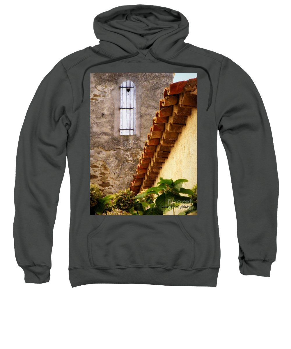 Shutter Sweatshirt featuring the photograph Textures In A Provence Village by Lainie Wrightson