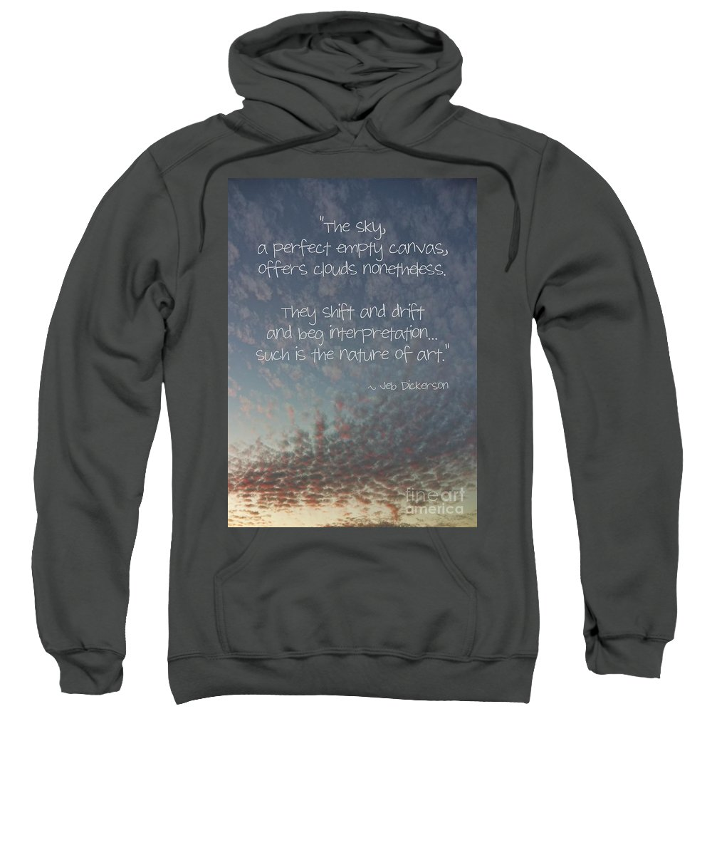 Relaxing Sweatshirt featuring the photograph The Sky by Peggy Hughes