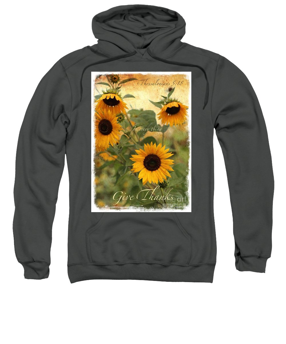 Thanksgiving Sweatshirt featuring the photograph Give Thanks by Carol Groenen