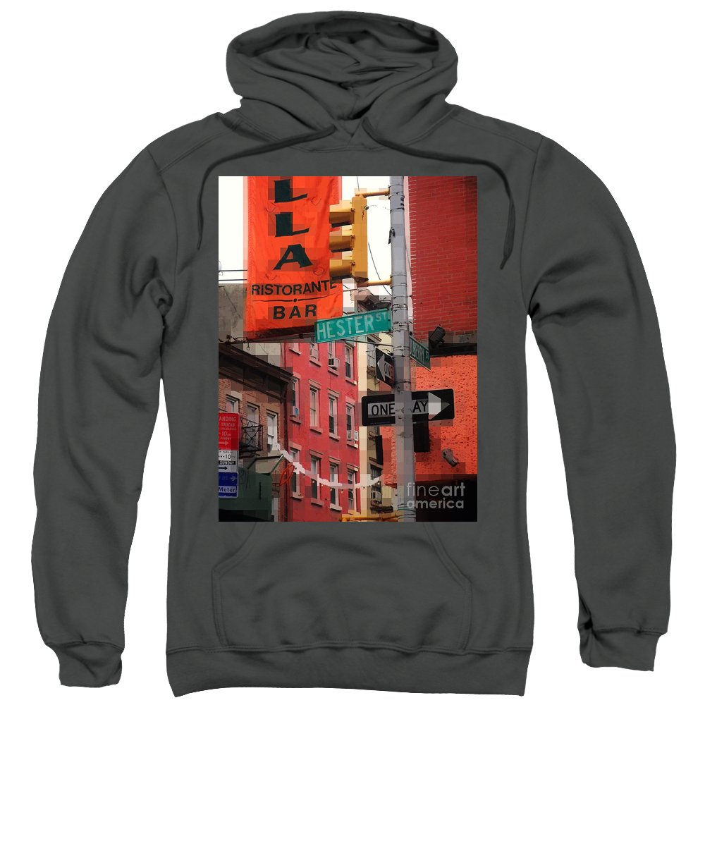 New York Sweatshirt featuring the photograph Tribute To Little Italy - Hester And Mulberry Sts - N Y by Miriam Danar